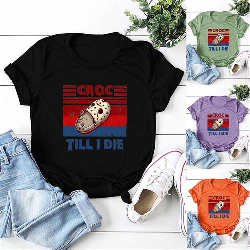 Фото - Women's short-sleeved T-shirts until the crocodile is dead, slippers, letter printing, cruel CROC TILL I DIE top t weelkes hence care thou art too cruel