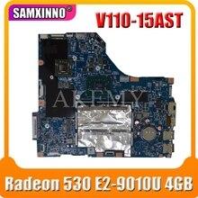 SAMXINNO V110-15AST Motherboard For Lenovo LV114_ASR_MB 15283-2 V110-15AST Laotop Mainboard with Radeon 530 E2-9010U 4GB RAM