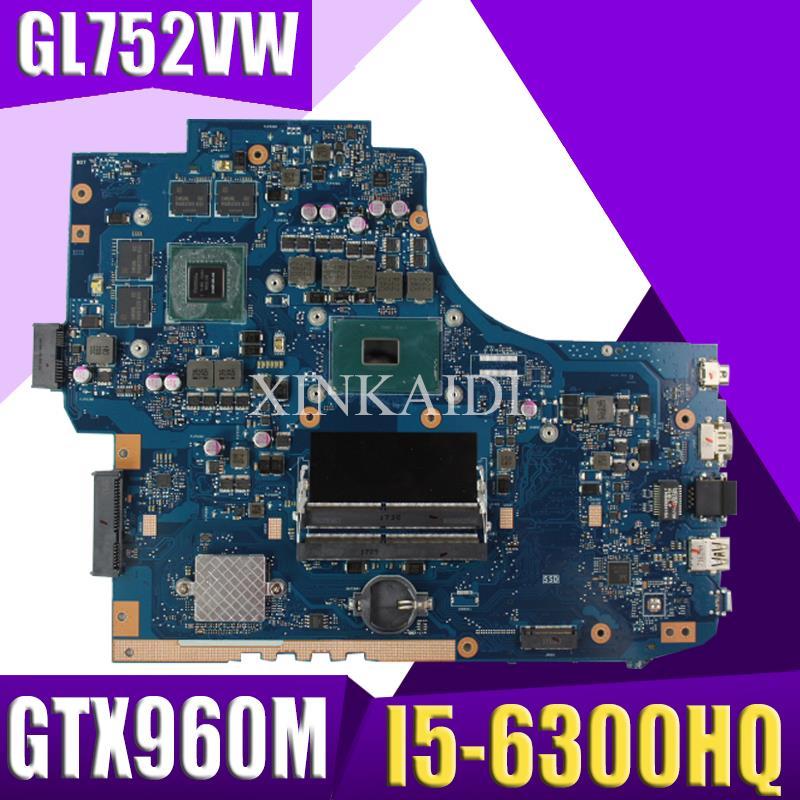 Xinkaidi gl752vw placa-mãe do portátil para asus gl752vw gl752v gl752 fx71pro teste original I5-6300HQ gtx960m