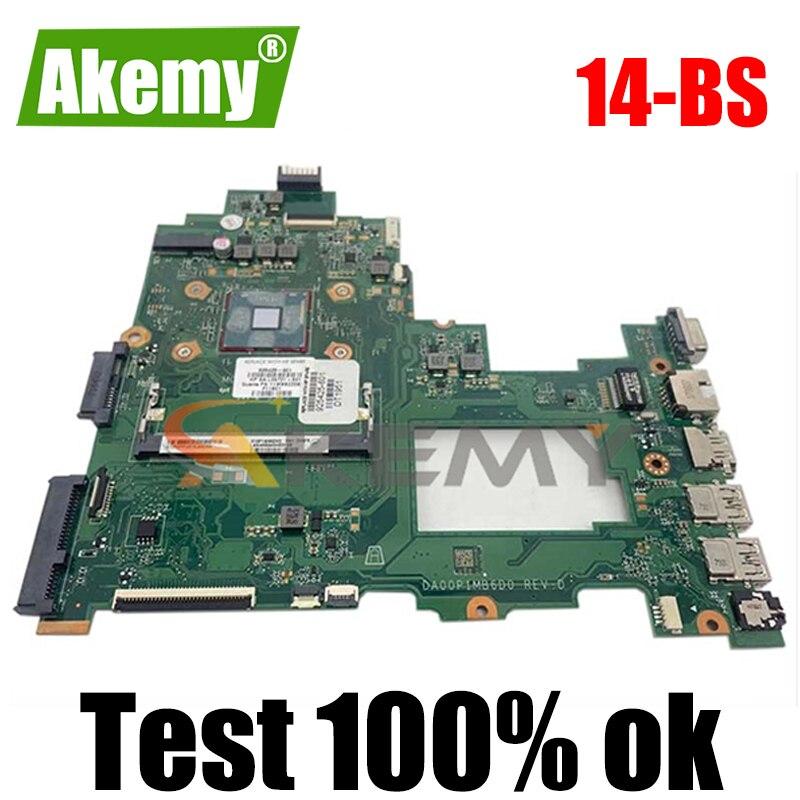 لوحة رئيسية من Akemy DA00P1MB6D0 لسلسلة HP 14-BS 14-BS043N لوحة أم للكمبيوتر المحمول DDR3L تم اختبارها 100% OK