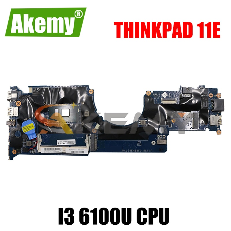 Akemy مناسبة لينوفو ثينك باد 11E DALI8EMB8F0 دفتر اللوحة 01AV948 CPU I3 6100U DDR3 100% اختبار العمل