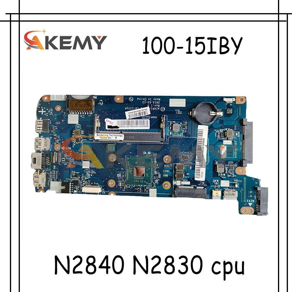 Akemy AIVP1/AIVP2 LA-C771P اللوحة لينوفو 100-15IBY B50-10 اللوحة المحمول CPU N2840 N2830 DDR3 100% اختبار العمل
