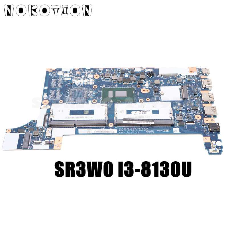 NOKOTION لينوفو ثينك باد E480 E580 اللوحة المحمول SR3W0 I3-8130U CPU GMA DDR4 02DC202 EE480 EE580 NM-B421 اللوحة