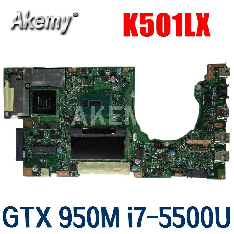 AKEMY K501LX материнская плата для ноутбука For Asus K501LX K501LN K501LB A501L K501L V505L материнская плата 100% тест Ok GTX 950M i7-5500U 4GB