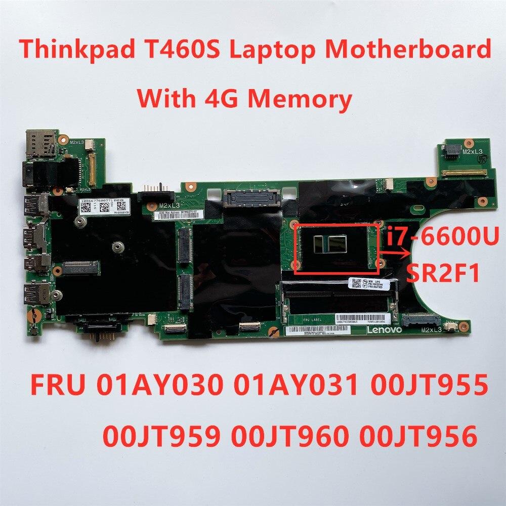 Lenovo Thinkpad T460S i7-6600U 4G UMA Carte Mère Intégrée 01AY030 01AY031 00JT955 00JT959 00JT960 00JT956