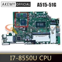 nbgt01100 for acer aspire a515 51g a315 53g i7 8550u notebook mainboard la e892p n17s g1 a1 laptop motherboard