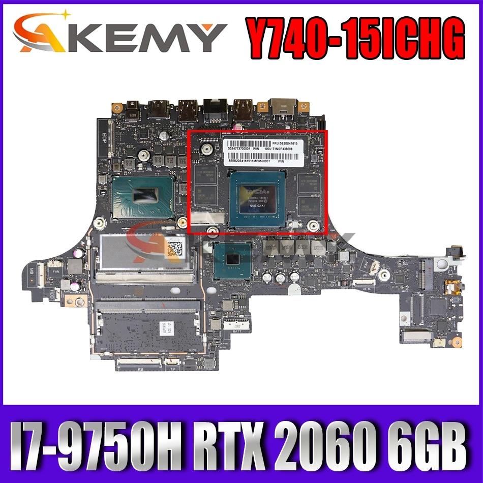 Akemy لينوفو الفيلق Y740-15ICHG اللوحة المحمول 5B20S42613 ELPY5 ELPY7 LA-G132P SRF6U I7-9750H RTX 2060 6GB