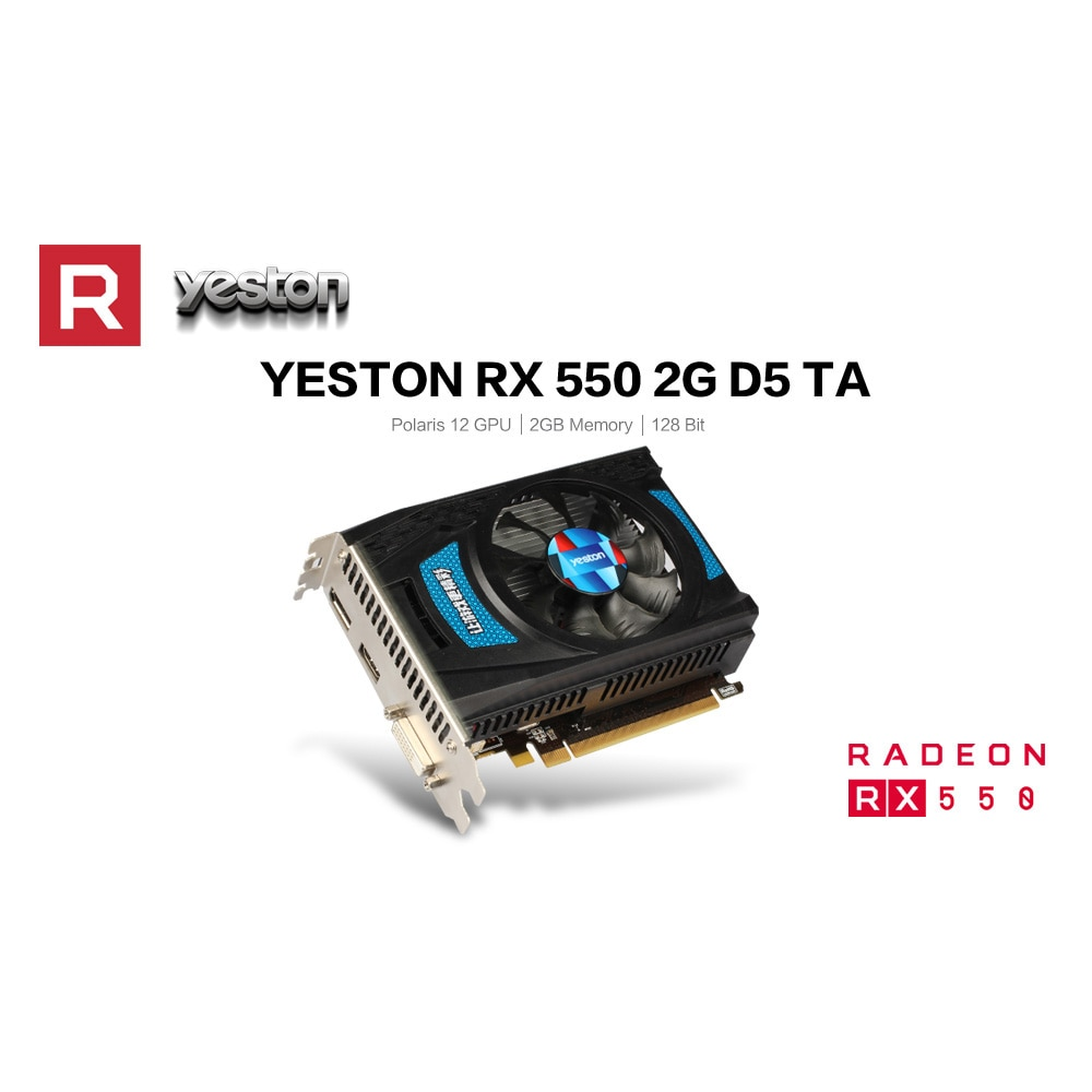 Yeston Rx550 2g D5 Ta Graphics Cards Radeon Chill 2gb Memory Gddr5 128bit 6000mhz Dp Hdmi Dvi D Graphics Card Graphics Cards Aliexpress