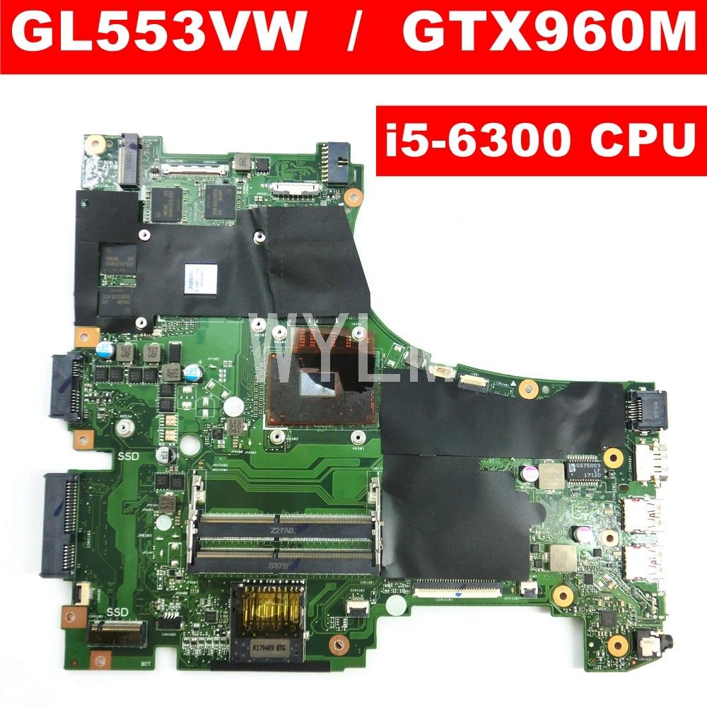 Placa base para portátil ROG GL553VW MB._ 0M/i5-6300HQ/AS GTX960M para Asus GL553V GL553VW FX53VW REV2.0 90NB0A40-R00010 prueba de 100%