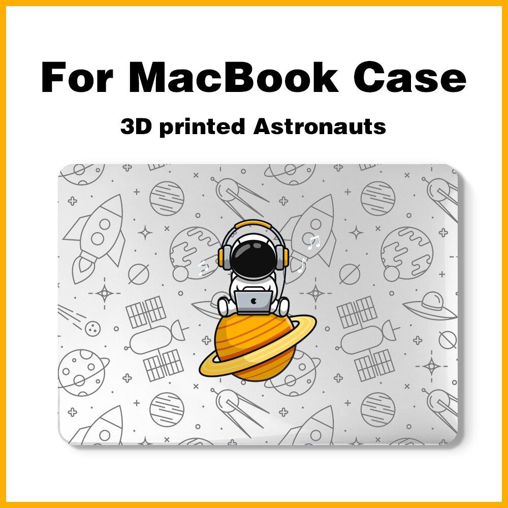 3D imprimir los astronautas, funda de portátil para Macbook Air 13, A2337, A2179, A2338, 2020 M1, Chip Pro 12, 11, 15, A2289, Mac book