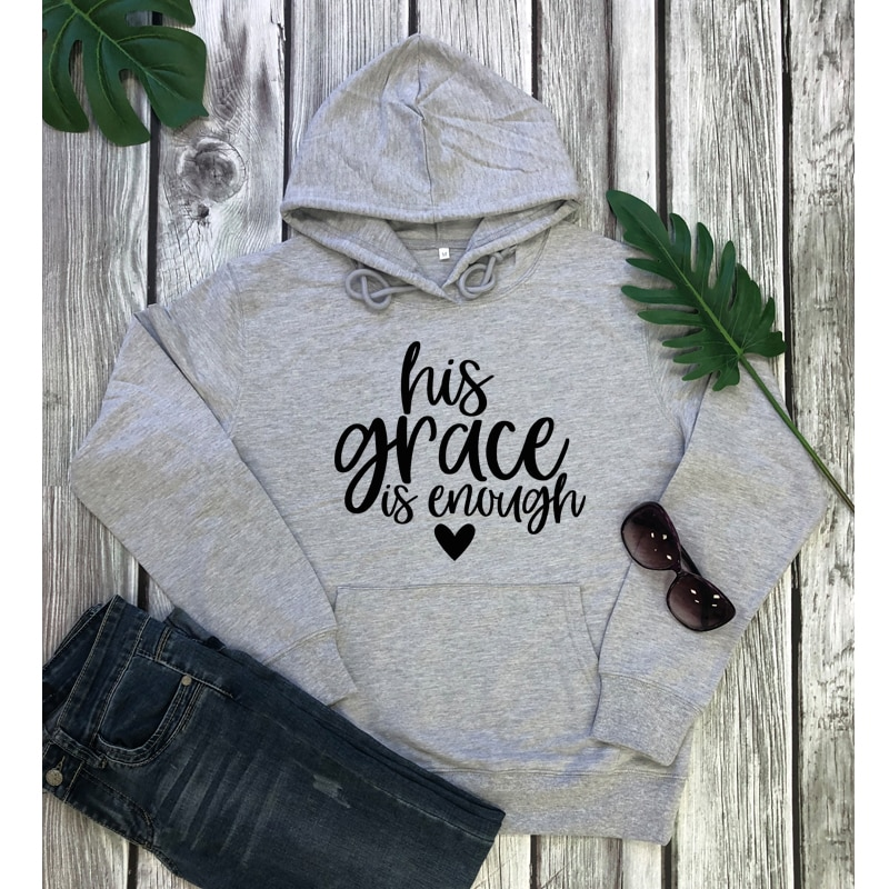 His Grace Is Enough Hoodies Religious Unisex His Grace Is Sufficient Pullovers Casual Women Christian  Jesus Hooded Sweatshirts