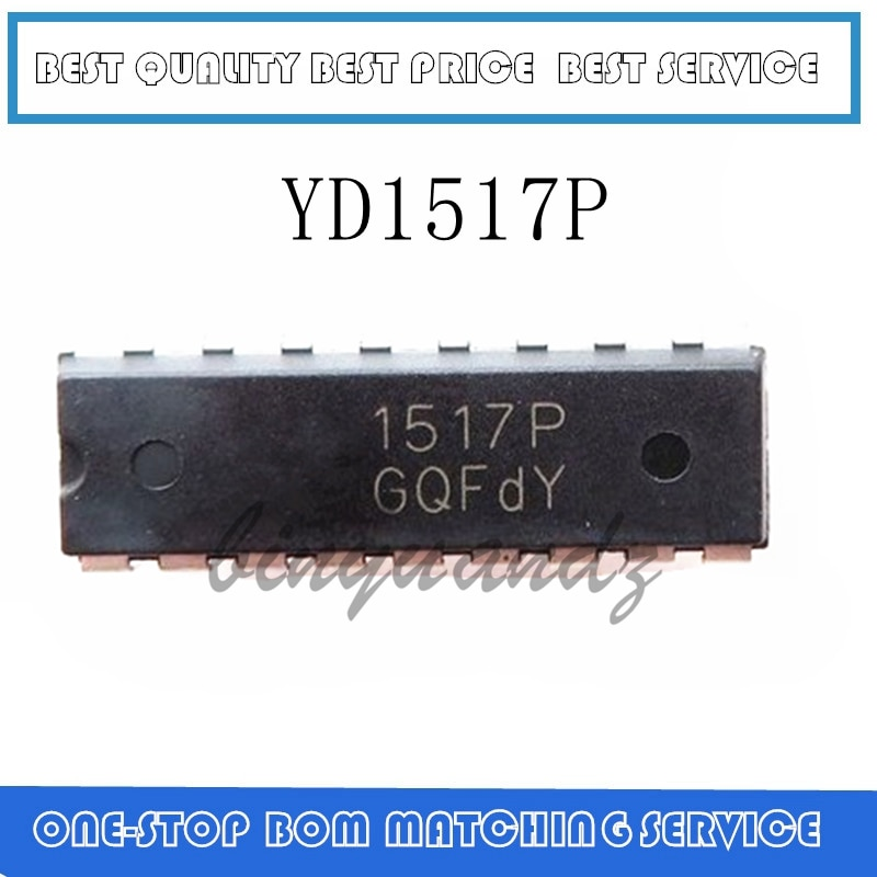 5 uds ~ 20 piezas YD1517 YD1517P DIP-18