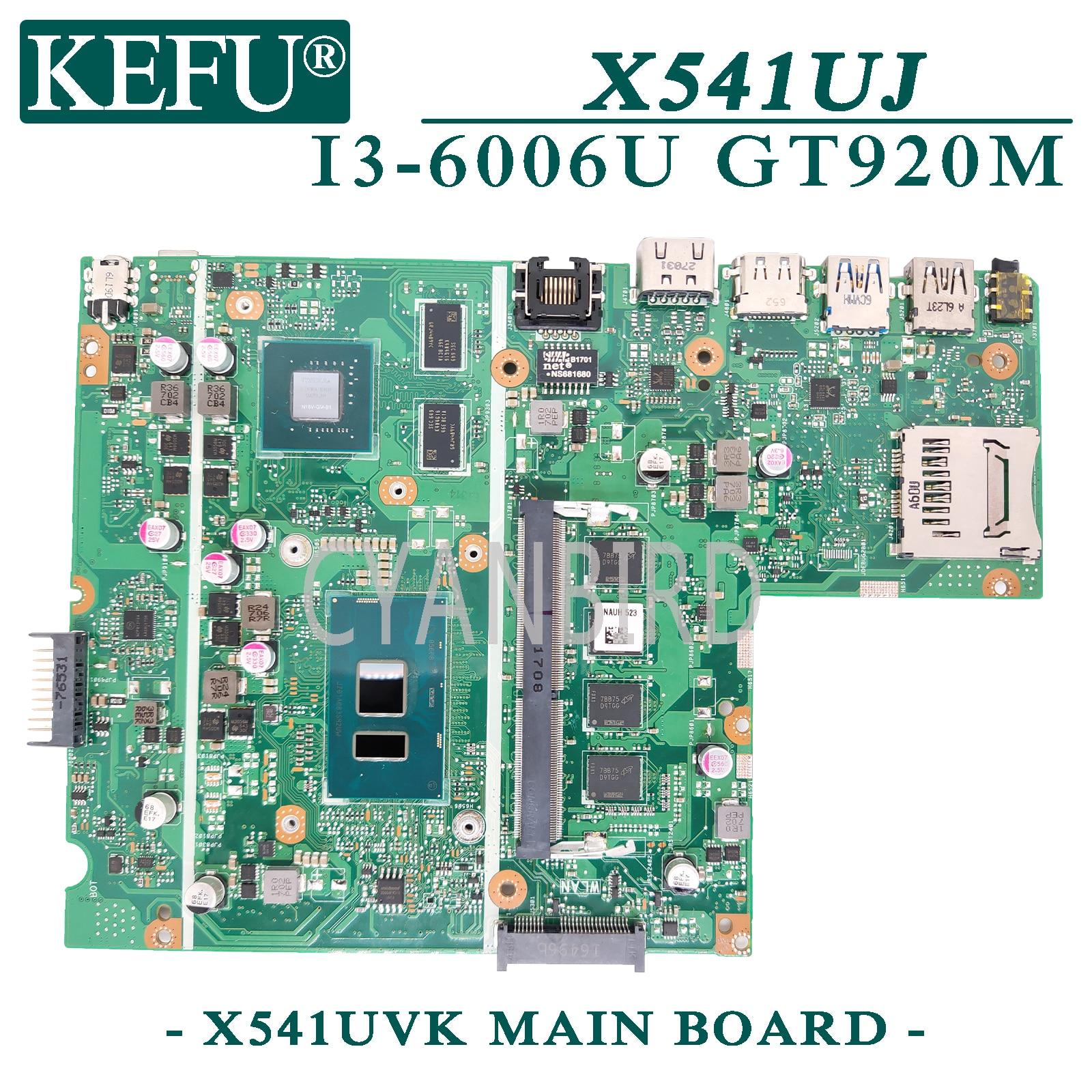 KEFU X541UVK اللوحة الأصلية ل ASUS X541UJ X541UV X541U مع 4GB-RAM I3-6006U GT920M اللوحة المحمول