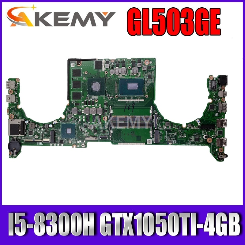 DABKLBMB8C0 اللوحة الرئيسية الأصلية لشركة آسوس ROG GL503GE مع I5-8300H اللوحة الأم للكمبيوتر المحمول GTX1050TI-4GB