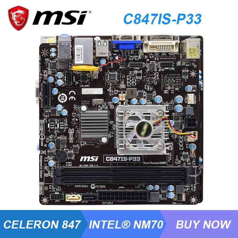 MSI C847IS-P33 واجهة إنتل NM70 Celeron 847 وحدات المعالجة المركزية DDR3 SATA3 UEFI BIOS 17*17 سنتيمتر ITX صغيرة مع مروحة صغيرة اللوحة كومبو