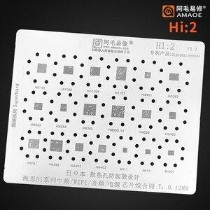 Amaoe HI2 For HI1101 HI1102 HI1103 HI6361 HI6401 HI6353 HI6363 HI6362 HI6402 HI6403 WiFi IC Chip BGA Reballing reball Stencil