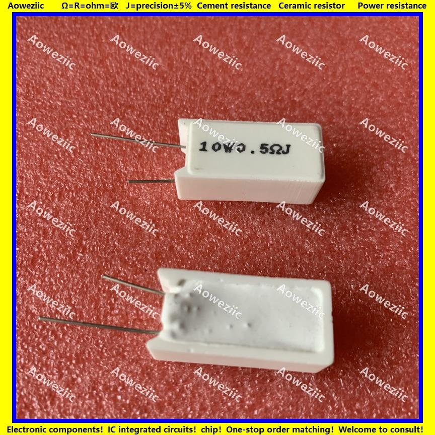10 pces 10wr5j RX27-5 resistência de cimento vertical 10 w 0.5 ohm 0.5r r5j 5w5r ohm resistência cerâmica 5% resistência de energia