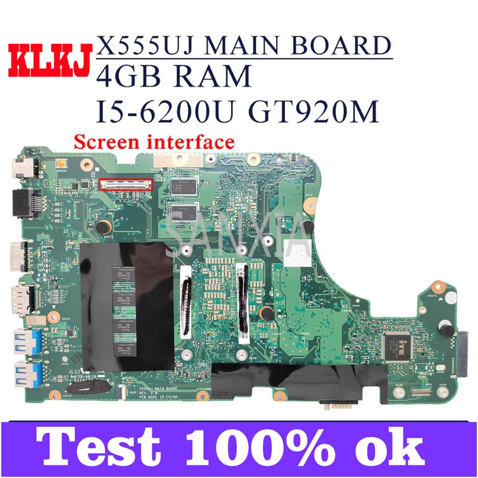 KLKJ X555UJ اللوحة لابتوب ASUS X555UF X555UQ X555UB F555U اللوحة الأصلية 4GB-RAM I5-6200U GT920M