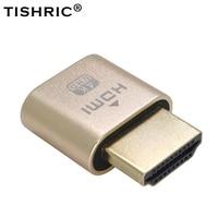 10 шт. TISHRIC HDMI VGA манекен разъем из алюминиевого сплава виртуальный дисплей адаптер EDID дисплей эмулятор графической карты