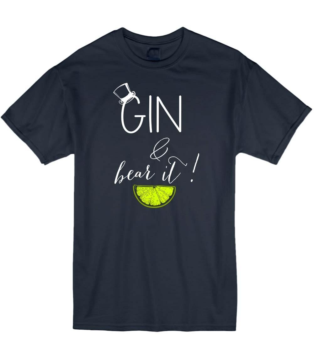 2019 Summer Fashion Hot Sale Men T Shirt Gin and Bear It Funny Booze Alcohol Mum Tonic Grin Unisex T-Shirt T Shirt Gift