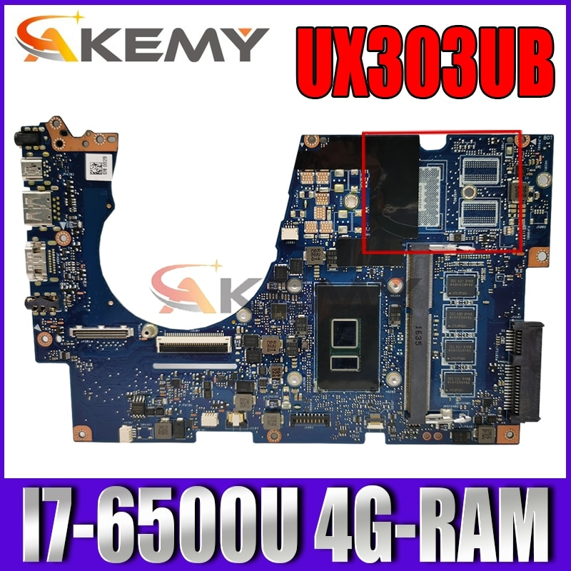 Akemy UX303UB اللوحة الأم للكمبيوتر المحمول ASUS ZenBook UX303UA UX303U اللوحة الرئيسية الأصلية 4G-RAM I7-6500U جنرال موتورز