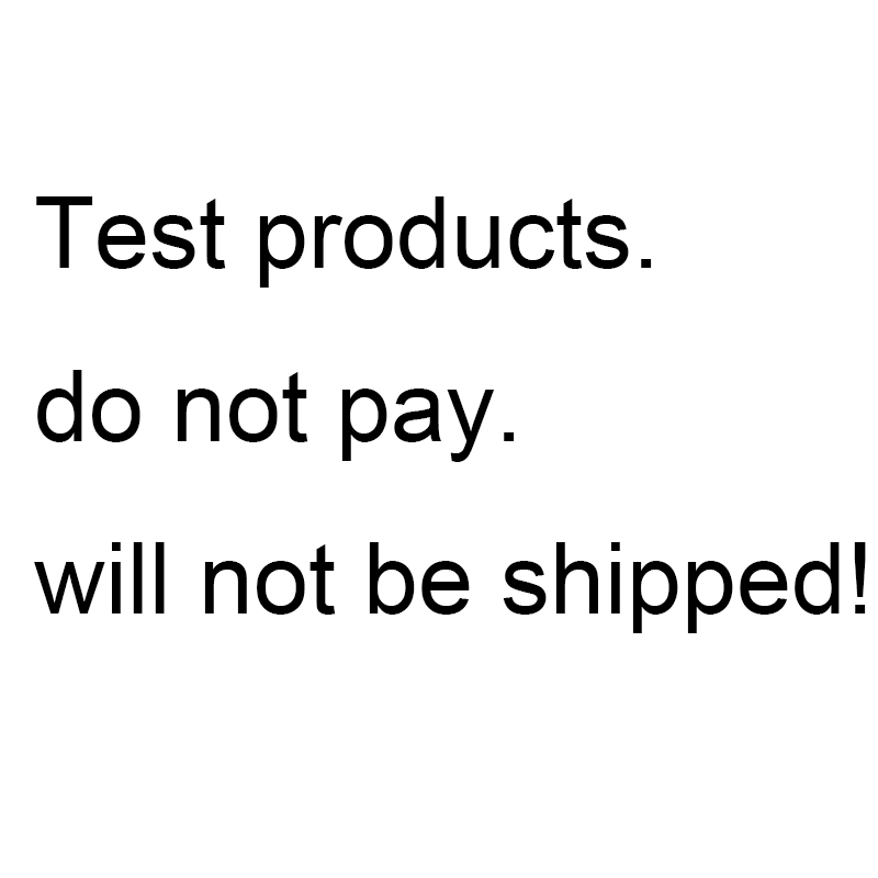 Test products, do not pay, will not be shipped!