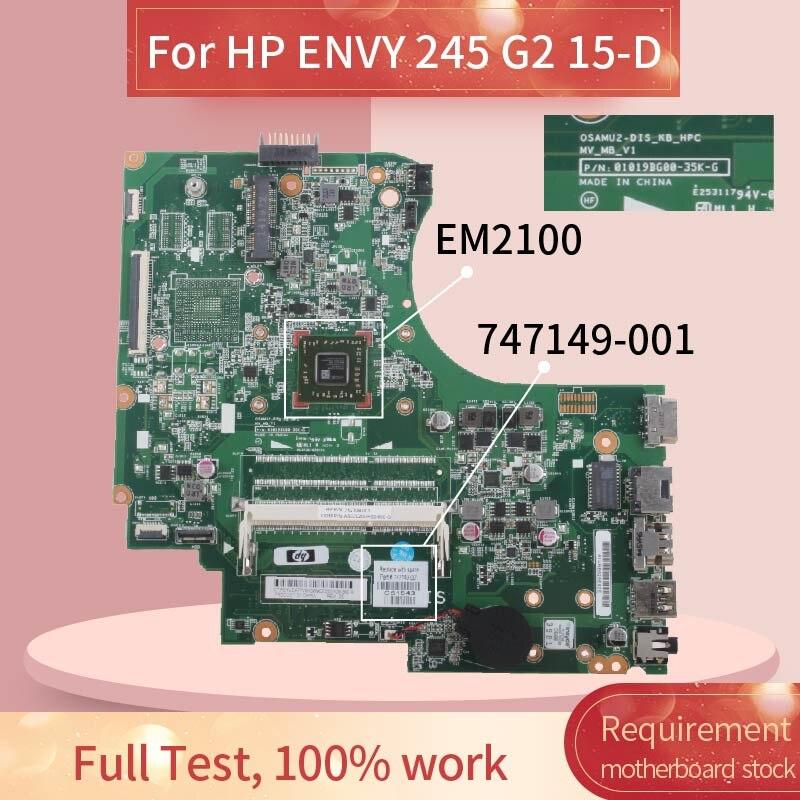 747149-001 747149-501 placa base para portátil HP ENVY 255 G2 15-D EM2100 placa madre del cuaderno 01019BG00-35K-G DDR3