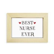 Ever citation-cadre Photo en bois   Meilleure infirmière, de bureau, peinture artistique, 5x7 pouces
