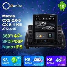Android 10,0 Ownice Autoradio 2 Din für Mazda CX5 CX-5 CX 5 1 KE 2012 2015 Auto Radio Auto GPS navigation Multimedia DSP Vertikale