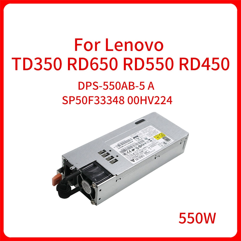 550W DPS-550AB-5 A SP50F33348 00HV224 الخادم امدادات الطاقة التبديل لينوفو RD350X RD450 RD450X RD550 RD650 TD350 التبديل الطاقة