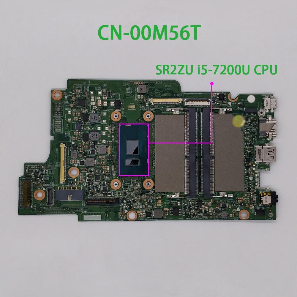 Para dell inspiron 13 7378 0m56t 00m56t CN-00M56T w i5-7200U cpu ddr4 computador portátil placa de sistema placa principal testado