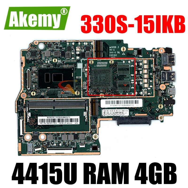 Akemy جديد MB لينوفو 330S-15IKB دفتر اللوحة وحدة المعالجة المركزية بنتيوم 4415U RAM 4GB DDR4 اختبار 100% العمل موافق