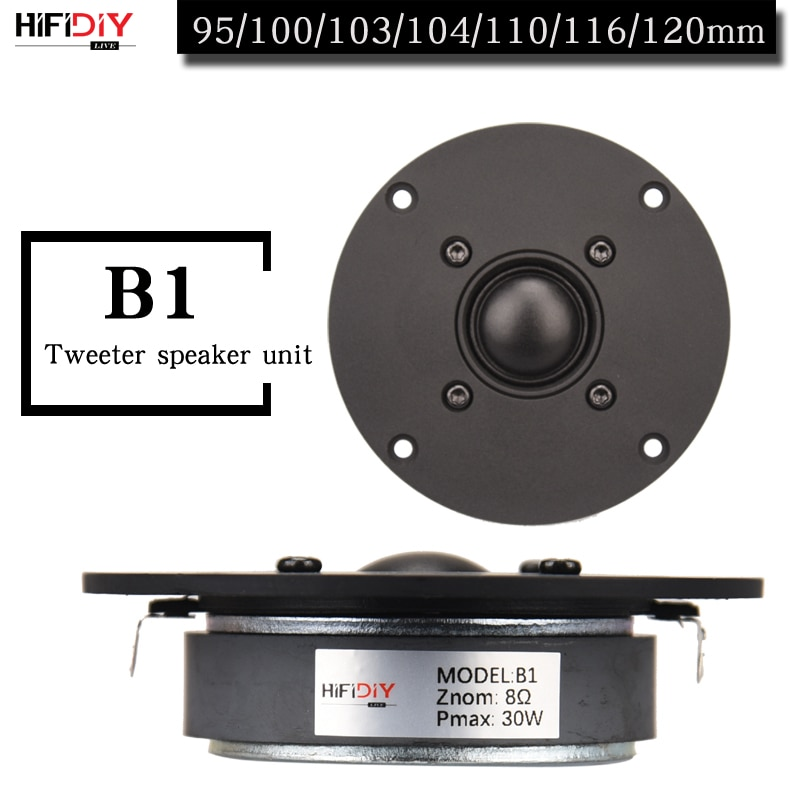 HIFIDIY لايف 4 ~ 4.5 بوصة مكبر الصوت وحدة مكبر الصوت غشاء الحرير الأسود 4/8OHM 30 واط ATreble مكبر الصوت B1-95/100/103/104/108/110/116 مللي متر