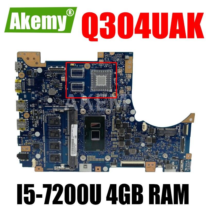 Akemy Q304UAK اللوحة الأم للكمبيوتر المحمول Asus Q324UAK Q324UA Q324U اللوحة الرئيسية 90NB0AL0-R00060 4GB RAM I5-7200U