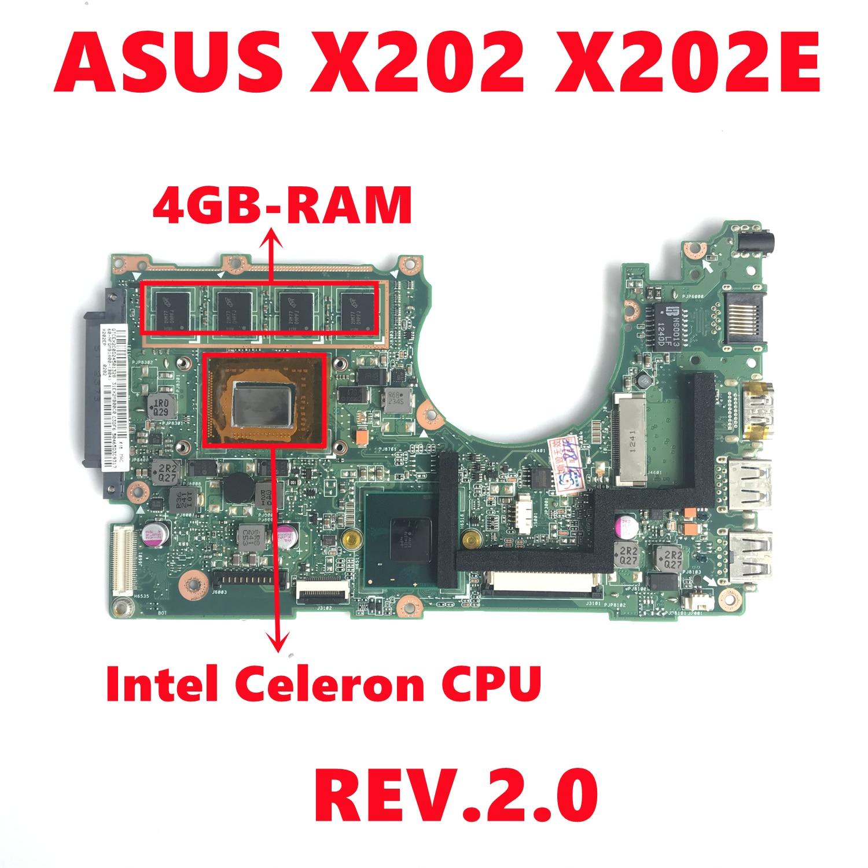 اللوحة الأم X202E REV.2.0 للكمبيوتر المحمول Asus X202E X201E S200E X201EP اللوحة الأم مع إنتل سيليرون CPU 4GB-RAM 100% اختبار العمل