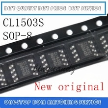 10 sztuk CL1503 CL1503S SOP-8 nowa oryginalna