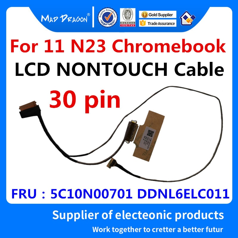 MAD DRAGON Brand laptop new LVDS LCD Video cable NL6E LCD NONTOUCH Cable For Lenovo 11 N23 Chromeboo