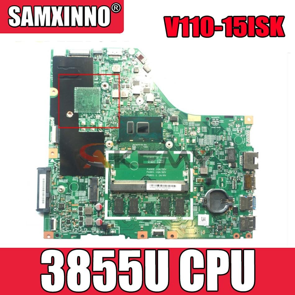 Akemy 15277-1N 448.08B01.001N لينوفو V110-15ISK V110-15 دفتر اللوحة وحدة المعالجة المركزية 3855U 100% اختبار العمل