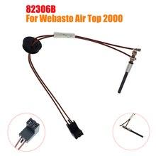 82306B светящаяся штепсельная вилка стержень накаливания датчик пламени подходит для Webasto Air Top 2000 24V дизельные парковочные обогреватели