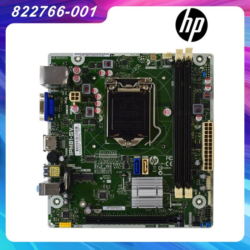 ل HP IPM81-SV 822766-001 اللوحة الأم الأصلية LGA1150 ITX H81 سطح المكتب اللوحات الأم المستخدمة