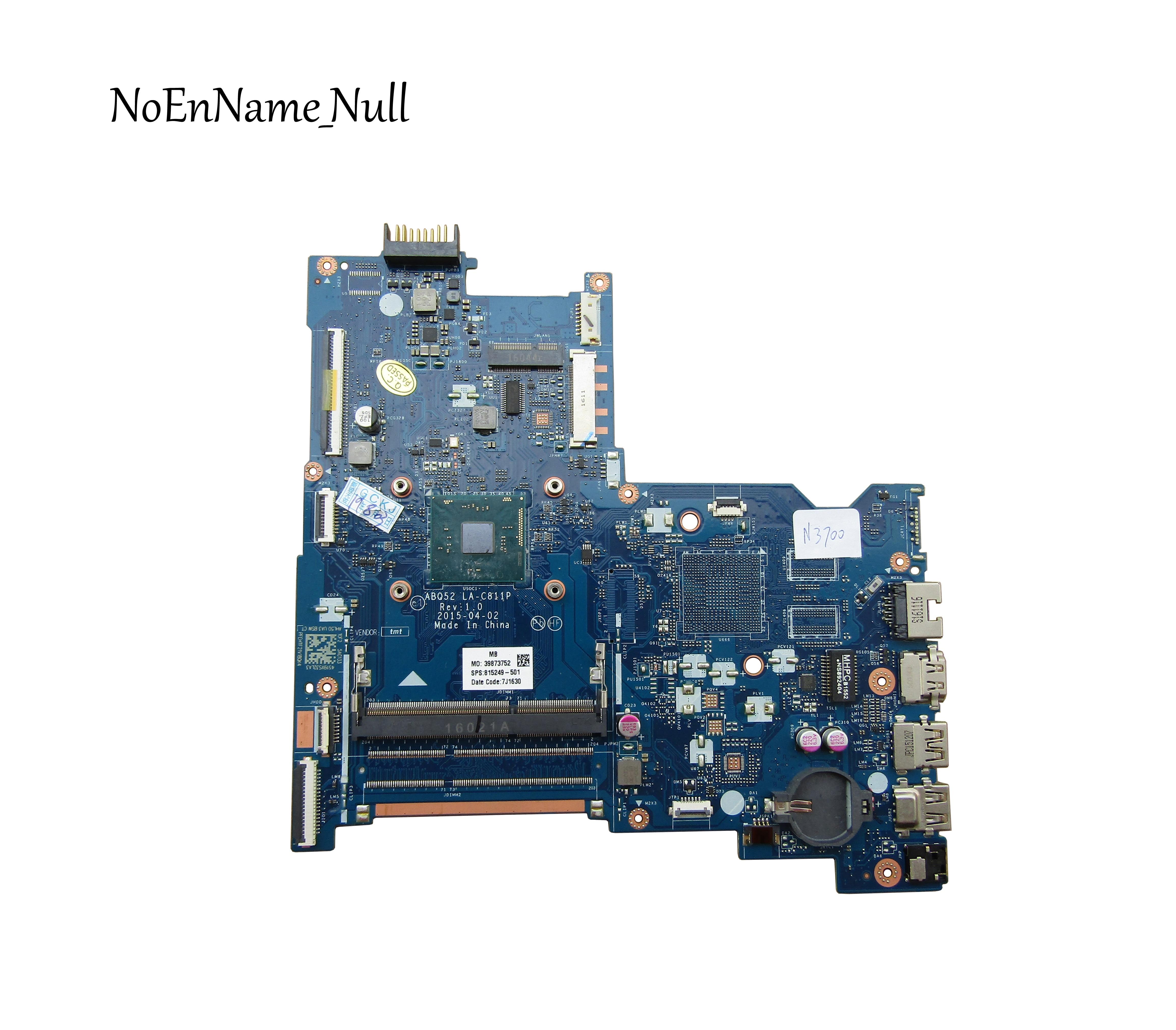 Alta qualidade para hp 15-ac 815249-501 815249-001 abq52 LA-C811P placa-mãe do portátil com sr29e n3700 cpu ddr3 100% totalmente testado