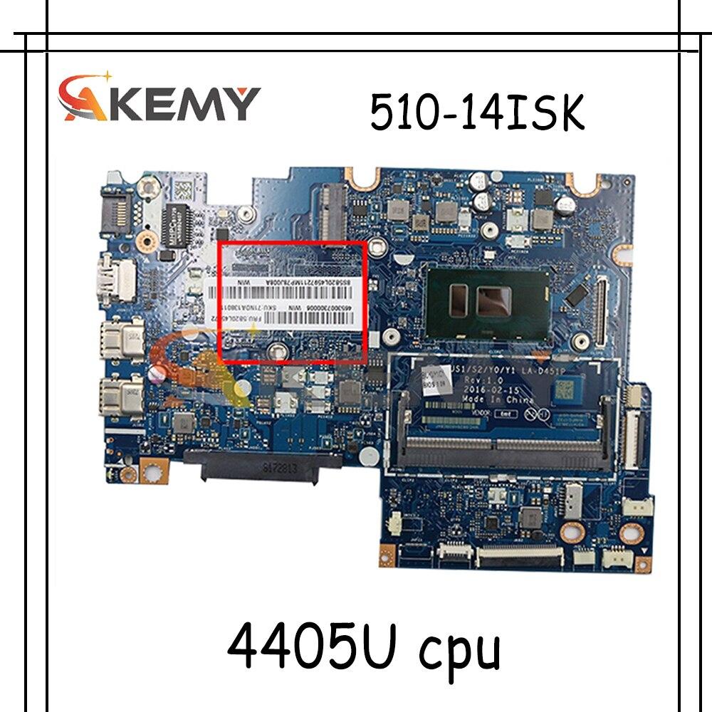 Akemy BIUS1/S2/Y0/Y1 LA-D451P لينوفو اليوغا 510-14ISK FLEX4-1470 اللوحة المحمول وحدة المعالجة المركزية 4405U 5B20L45972 5B20L46044