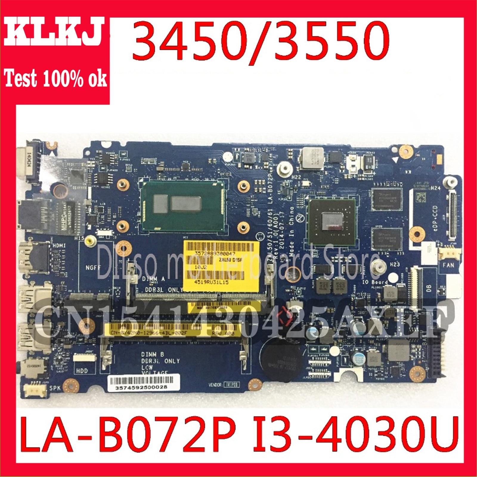 KLKJ LA-B072P CN-0YWW5F CN-01J67F لديل خط العرض 3450 3550 اللوحة ZAL50/51/60/61 LA-B072P i3-4030u اختبار العمل 100%