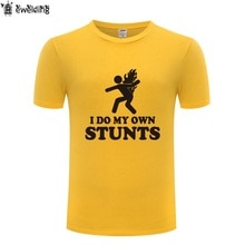 I Do My Own Stunts - Stuntman Back On Fire Pyro Funny T Shirt Men Cotton Short Sleeve Tshirt Streetwear Fitness T-Shirt for Men