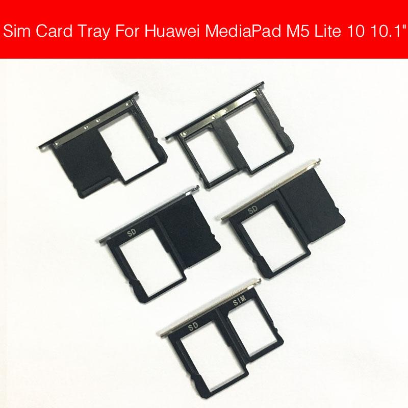 Sim Card Tray Holder For Huawei MediaPad M5 Lite 10.1inch Tablet PC 4G LTE Tray Card Slot For Mediapad M5 lite 10 WIFI SD Card