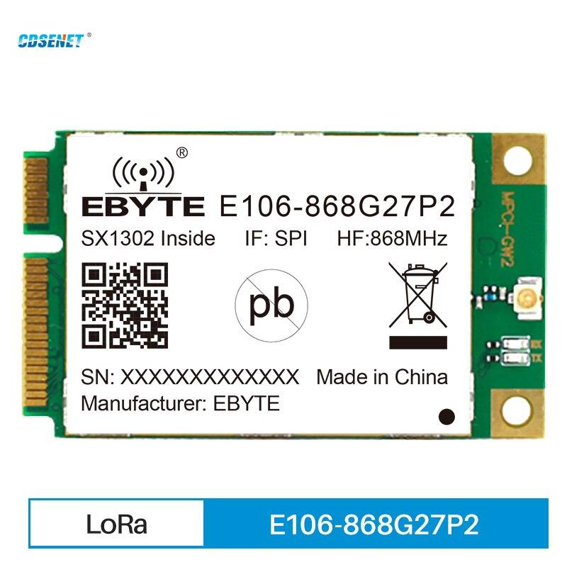 LoRa Gateway RF Module SX1302 868MHz  27dBm PCI-e SPI Interface Low Power Consumption CDSENET Industrial Grade E106-868G27P2