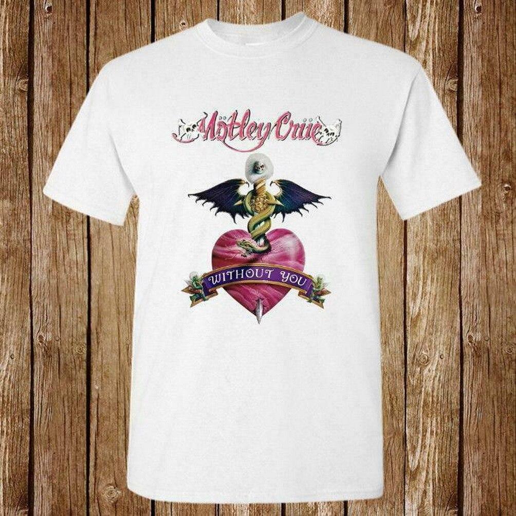 Nuevo álbum de banda de Rock Motley Crue sin ti nuevo Unisex Usa tamaño camiseta En1 algodón personalizar camiseta