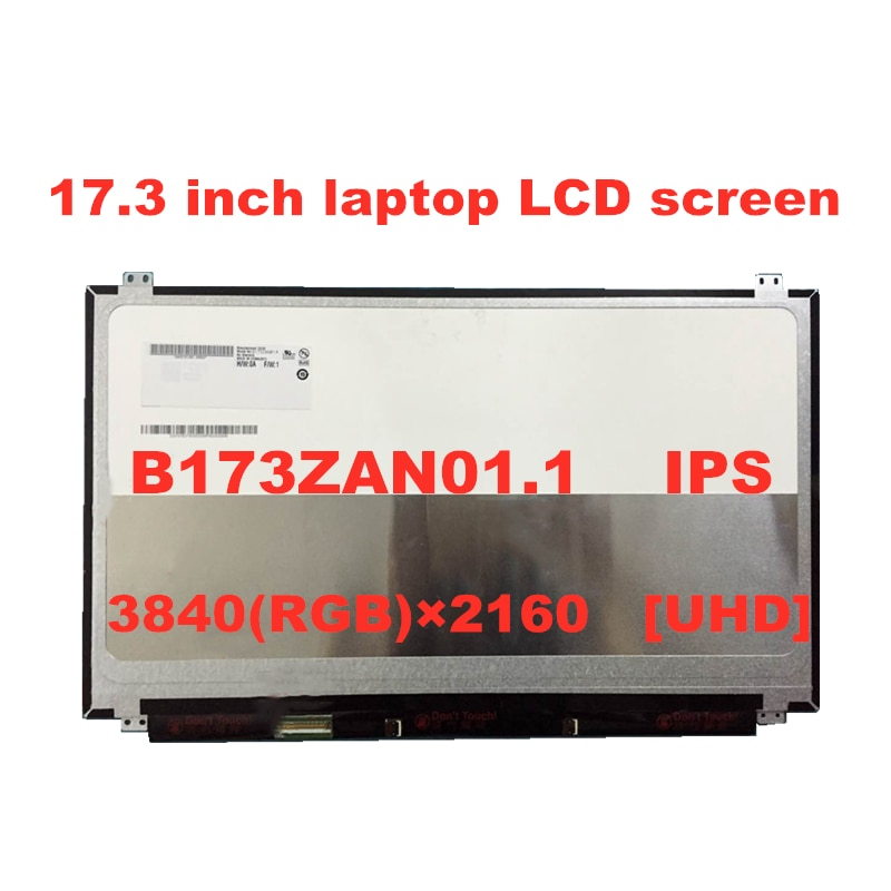 17.3 ''inch 4K IPS شاشة لاب توب LCD B173ZAN01.0 B173ZAN01.1 B173ZAN01.2 B173ZAN01.4 N173DSE-G31 3280*2160 UHD لوحة