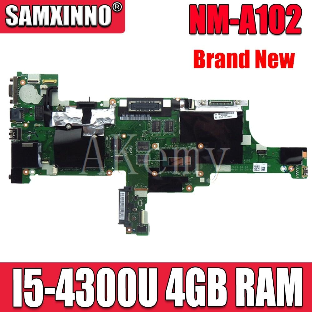 I5-4300U RAM 4G NM-A102 Laptop motherboard For Lenovo Thinkpad T440 motherboard FRU:00HM171 00HM165 Mainboard 100% test work
