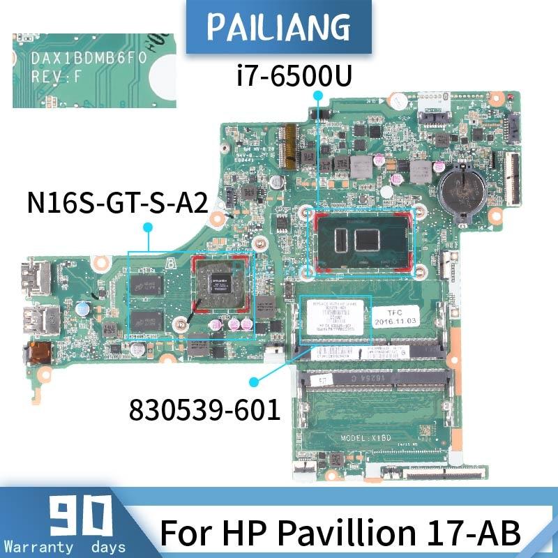 PAILIANG اللوحة لابتوب HP بافيليون 17-AB اللوحة DAX1BDMB6F0 830539-601 الأساسية SR2EZ N16S-GT-S-A2 DDR3